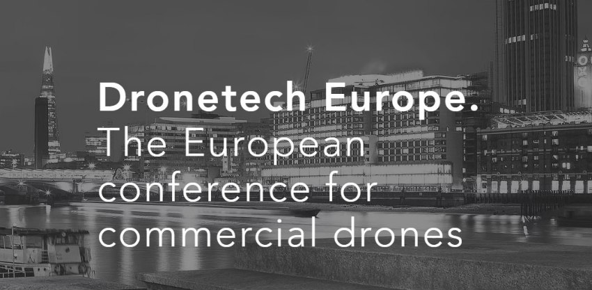 Dronetech Europe. The European conference for commercial drones