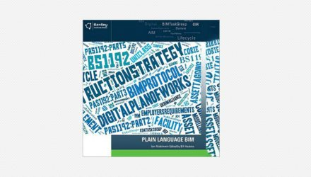 Bentley Institute Press Announces Availability of New BIM Publication: Plain Language BIM
